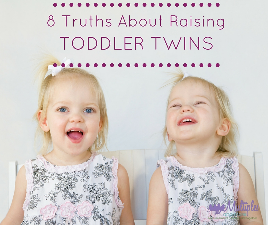 8 Truths about raising toddler twins