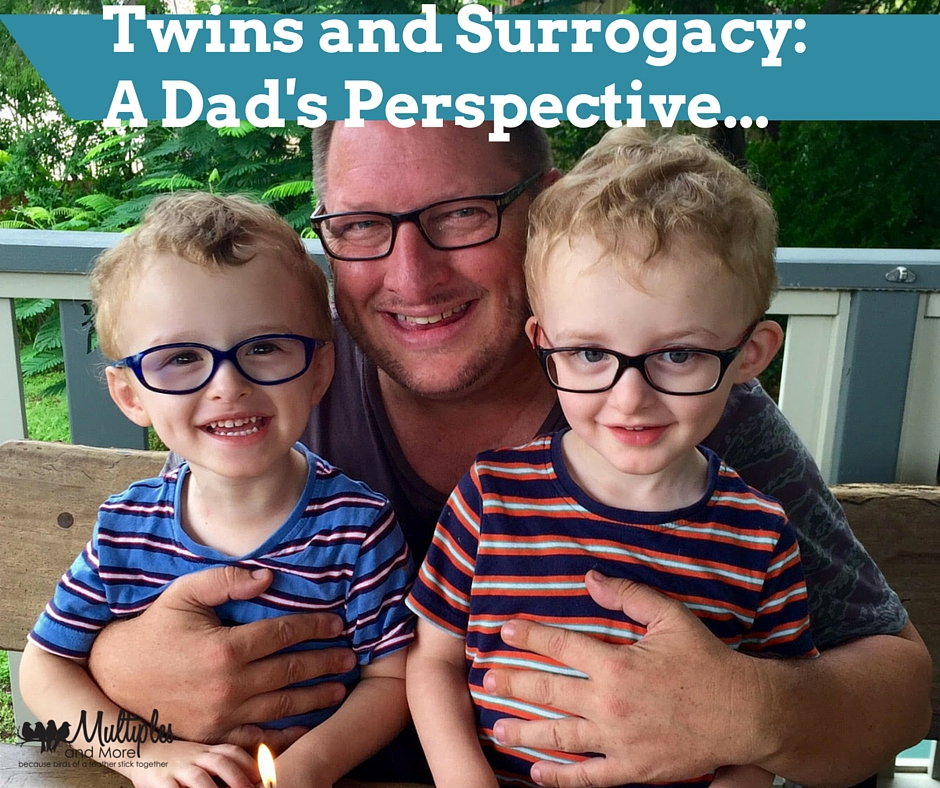 Twins and Surrogacy a Dad's Perspective