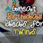 Birthday Ideas for Twins